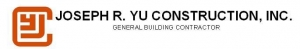 Joseph R. Yu Construction, Inc.